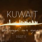 KUWAIT – Through Our Eyes (PART 2) | QCPTV.com وثائقي الكويت